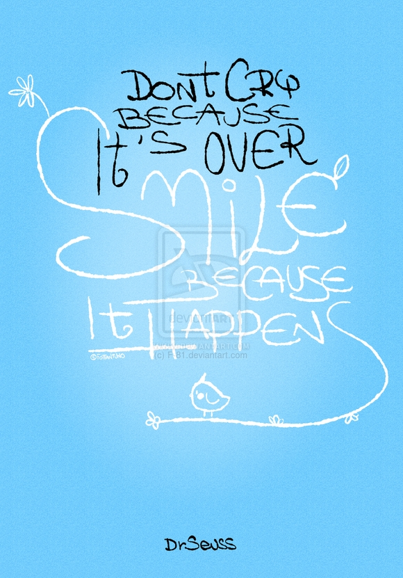 Dont Cry Because Its Over - typography