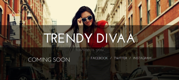 Trendy Divaa - coming soon pages